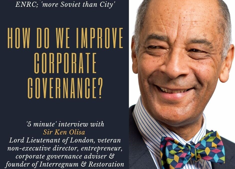 Interview with Sir Ken Olisa on corporate governance
