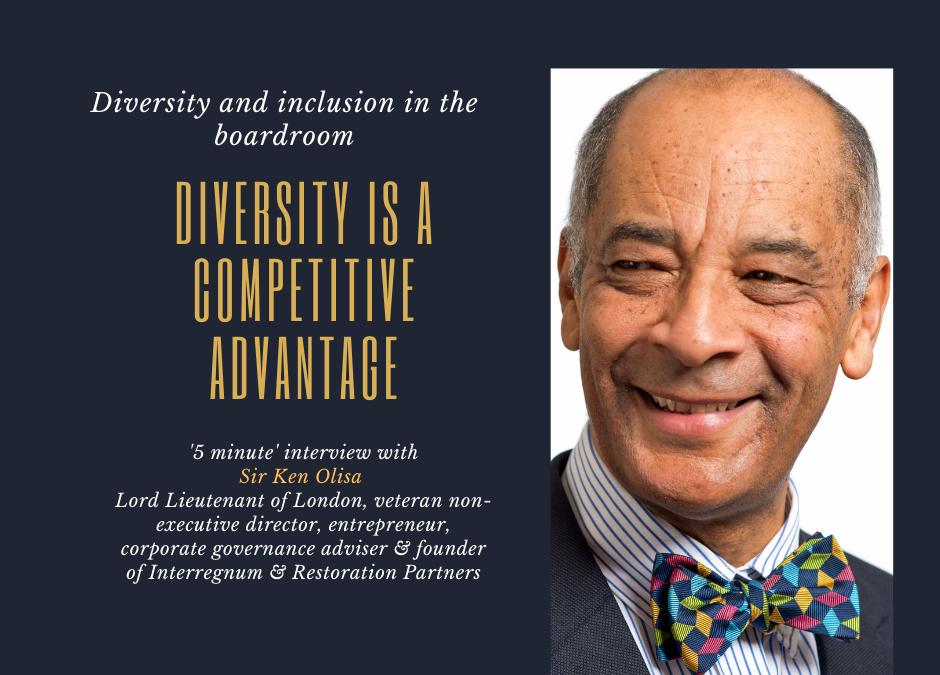 Sir Ken Olisa on inclusion, diversity, & competitive advantage